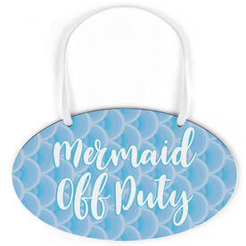 Swimming Oval Sign - Mermaid Off Duty