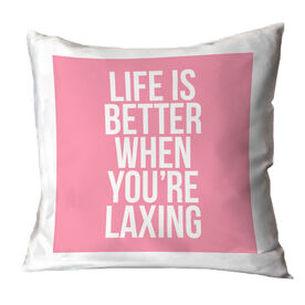 Girls Lacrosse Throw Pillow - Life Is Better When You're Laxing