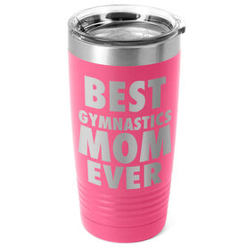 Gymnastics 20 oz. Double Insulated Tumbler - Best Mom Ever