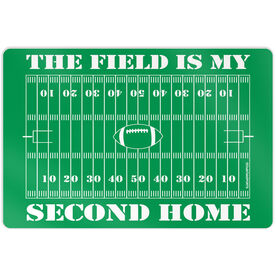 """Football Aluminum Room Sign (18""""x12"""") The Field Is My Second Home"""