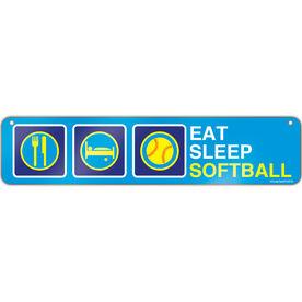 "Softball Aluminum Room Sign Eat Sleep Softball (4""x18"")"