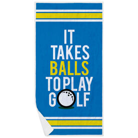 Golf Premium Beach Towel - It Takes Balls To Play Golf
