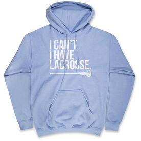 Girls Lacrosse Standard Sweatshirt - I Can't. I Have Lacrosse
