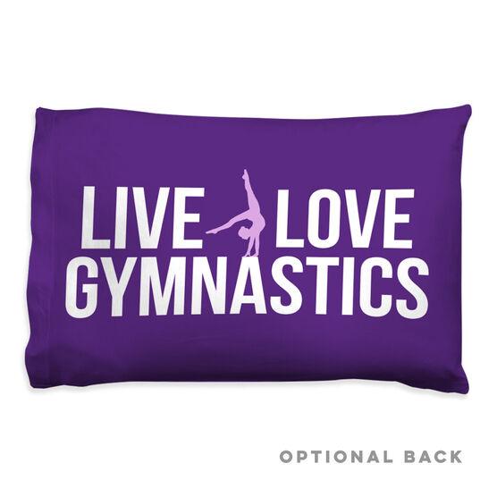 Gymnastics Pillowcase - Live Love Gymnastics