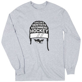 Hockey Long Sleeve T-Shirt - 4 Out Of 5 Dentists Recommend Hockey