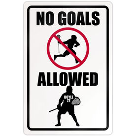 """Lacrosse Aluminum Room Sign Personalized No Goals Allowed (18"""" X 12"""")"""
