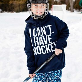 Hockey Hooded Sweatshirt - I Can't. I Have Hockey