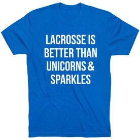 Girls Lacrosse Short Sleeve T-Shirt - Lacrosse is better than Unicorns
