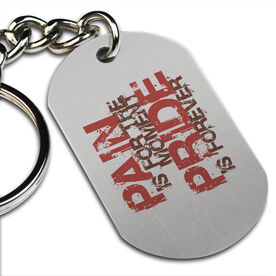 Pain is for the Moment' Printed Dog Tag Keychain