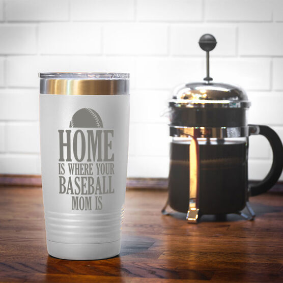 Baseball 20oz. Double Insulated Tumbler - Home Is Where Your Baseball Mom Is