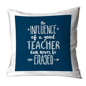 Teacher Throw Pillow - Never Be Erased