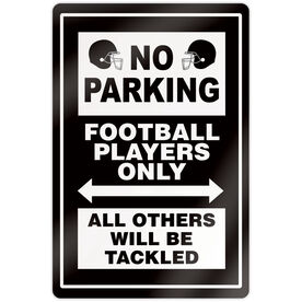 "Football 18"" X 12"" Aluminum Room Sign - No Parking Sign With Helmets"