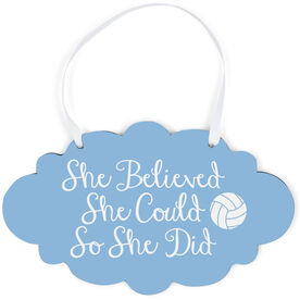 Volleyball Cloud Sign - She Believed She Could Script