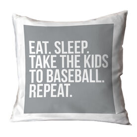Baseball Throw Pillow - Eat Sleep Take The Kids to Baseball