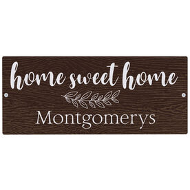 """Personalized Indoor/Outdoor Sign (5"""" x 12"""") - Home Sweet Home Sign"""