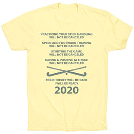 Field Hockey Short Sleeve T-Shirt - Field Hockey Will Be Back 2020 ($5 Donated to the American Red Cross)