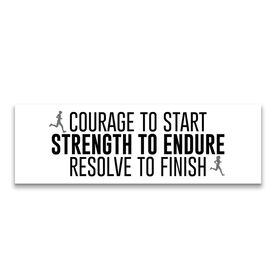 """Running 12.5"""" X 4"""" Removable Wall Tile - Courage To Start Strength To Endure Resolve To Finish"""