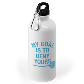Girls Lacrosse 20 oz. Stainless Steel Water Bottle - My Goal Is To Deny Yours Goalie Stick