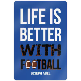 """Football 18"""" X 12"""" Aluminum Room Sign Life Is Better With Football"""