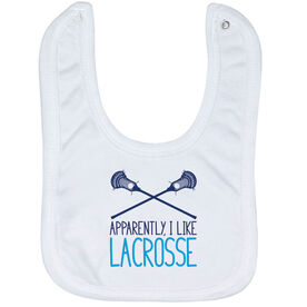Guys Lacrosse Baby Bib - Apparently, I Like Lacrosse