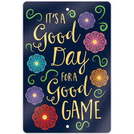 """Girls Lacrosse 18"""" X 12"""" Aluminum Room Sign It's A Good Day For A Good Game"""