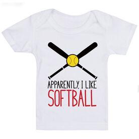 Softball Baby T-Shirt - Apparently, I Like Softball