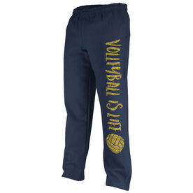 Volleyball Fleece Sweatpants Volleyball is Life with Volleyball