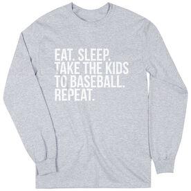 Baseball Long Sleeve Tee - Eat Sleep Take The Kids To Baseball