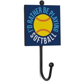 Softball Medal Hook - I'd Rather Be Playing Softball