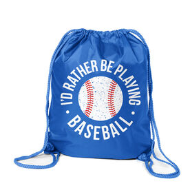 Baseball Sport Pack Cinch Sack - I'd Rather Be Playing Baseball Distressed