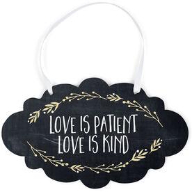 Cloud Sign - Love Is Patient Love Is Kind