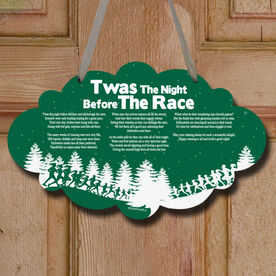 Twas The Night Before The Race Decorative Cloud Sign