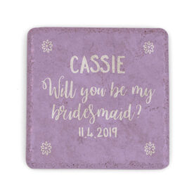 Personalized Stone Coaster - Will You Be My Bridesmaid
