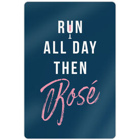 "Running 18"" X 12"" Aluminum Room Sign - Run All Day Then Rosè"