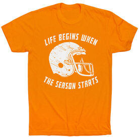 Football Tshirt Short Sleeve Life Begins When The Season Starts