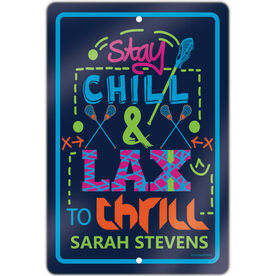 "Lacrosse Aluminum Room Sign Personalized Stay Chill (18"" X 12"")"