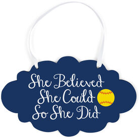 Softball Cloud Sign - She Believed She Could Script
