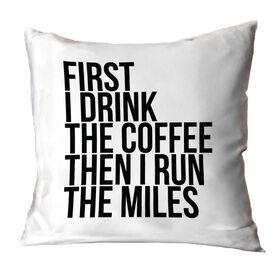 Running Throw Pillow - Then I Run The Miles