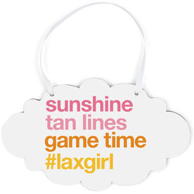 Girls Lacrosse Cloud Sign - Sunshine Tan Lines Game Time