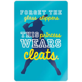 "Softball 18"" X 12"" Aluminum Room Sign - Forget The Glass Slippers"