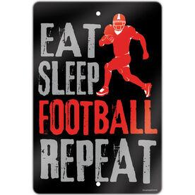 """Football Aluminum Room Sign (18""""x12"""") Eat Sleep Football Repeat"""