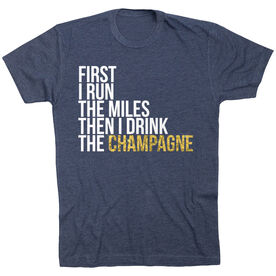 Running Short Sleeve T-Shirt - Then I Drink The Champagne
