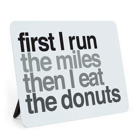 Running Desk Art - Then I Eat The Donuts
