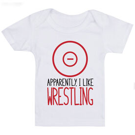 Wrestling Baby T-Shirt - I'm Told I Like Wrestling