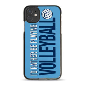 Volleyball iPhone® Case - I'd Rather Be Playing Volleyball