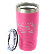 Guys Lacrosse 20oz. Double Insulated Tumbler - You're The Best Mom Ever