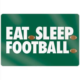 "Football 18"" X 12"" Aluminum Room Sign - Eat Sleep Football"