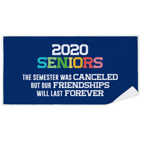 Premium Beach Towel - 2020 Semester Was Canceled But Friendships Last Forever