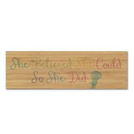 """Girls Lacrosse 12.5"""" X 4"""" Printed Bamboo Removable Wall Tile - She Believed She Could So She Did"""