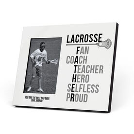 Guys Lacrosse Photo Frame - Lacrosse Father Words